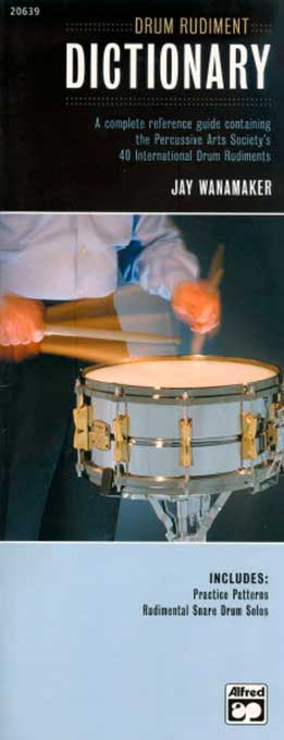 Jay Wanamaker - Drum Rudiment Dictionary