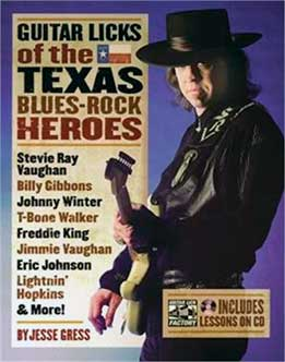 Jesse Gress - Guitar Licks Of The Texas Blues-Rock Heroes