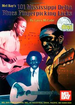 Larry McCabe - 101 Mississippi Delta Blues Fingerpicking Licks