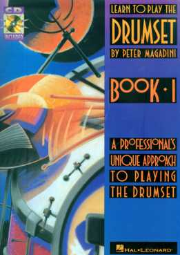 Peter Magadini - Learn To Play The Drumset. Book 1