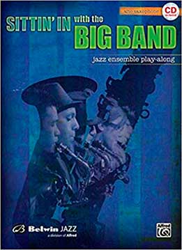 Sittin' In With The Big Band, Vol 1 - Alto Saxophone