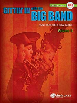 Sittin' In With The Big Band, Vol. 2 - Alto Saxophone