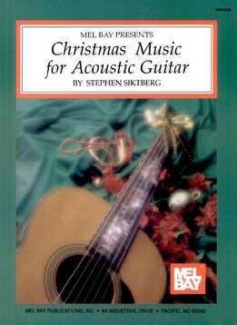 Stephen Siktberg – Christmas Music For Acoustic Guitar
