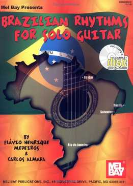 Flavio Henrique Medeiros - Brazilian Rhythms For Solo Guitar