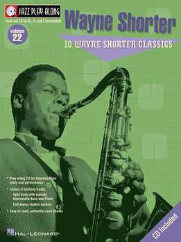 Jazz Play-Along Vol. 22 - Wayne Shorter