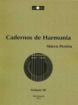 Marco Pereira - Cadernos De Harmonia 3