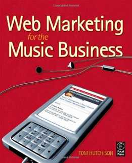 Tom Hutchison - Web Marketing For The Music Business