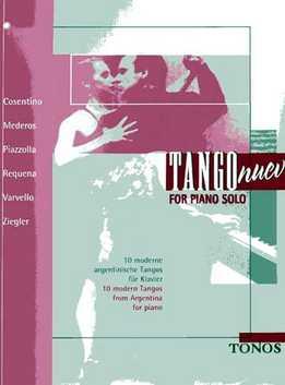 Tango Nuevo - For Piano Solo Vol.1