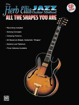 Herb Ellis Jazz Guitar Method - All The Shapes You Are
