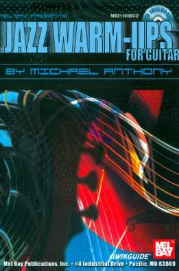 Michael Anthony - Jazz Warm-Ups For Guitar