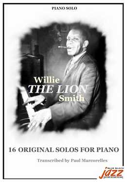 Willie The Lion Smith - 16 Original Solos For Piano