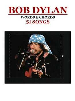 Bob Dylan - Words & Chords - 51 Songs