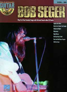 Guitar Play-Along Vol. 29 - Bob Seger