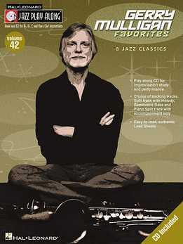 Jazz Play-Along Vol. 42 - Gerry Mulligan Favorites