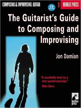 Jon Damian - The Guitarist's Guide To Composing And Improvising