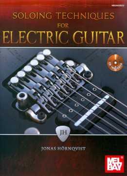 Jonas Hornqvist - Soloing Techniques For Electric Guitar