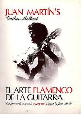 Juan Martin - El Arte Flamenko De La Guitarra