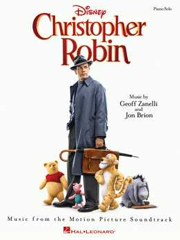 Christopher Robin - Music From The Motion Picture Soundtrack