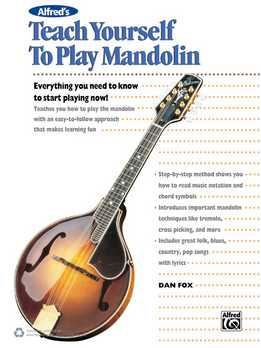 Dan Fox - Teach Yourself To Play Mandolin. Everything You Need To Know To Start Playing Now!