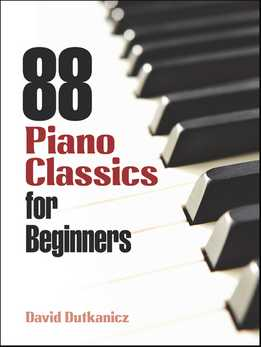 David Dutkanicz - 88 Piano Classics For Beginners