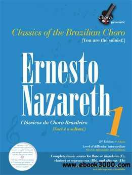Ernesto Nazareth - Classics Of The Brazilian Choro - Vol.1