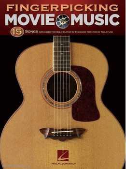 Fingerpicking Movie Music - 15 Songs Arranged For Solo Guitar