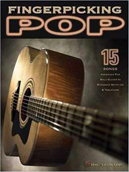 Fingerpicking Pop - 15 Songs Arranged For Solo Guitar
