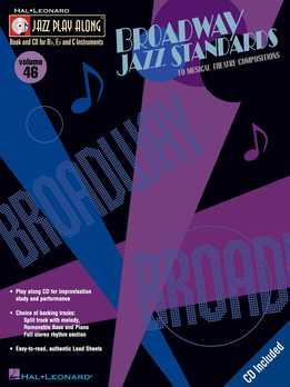 Jazz Play-Along Vol. 46 - Broadway Jazz Standards