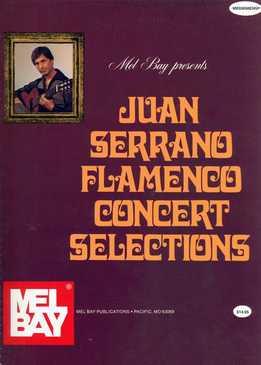 Juan Serrano - Flamenco Concert Selections