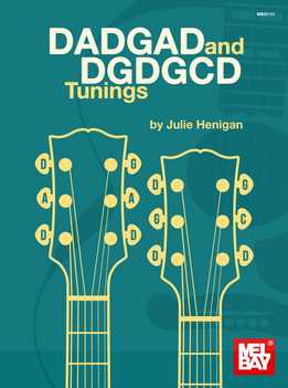 Julie Henigan - DADGAD & DGDGCD Tunings