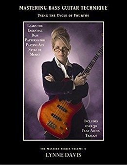 Lynne Davis - Mastering Bass Guitar Technique - Using The Cycle Of Fourths