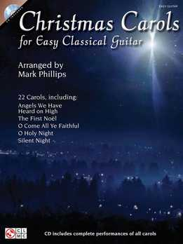 Mark Phillips - Christmas Carols For Easy Classical Guitar