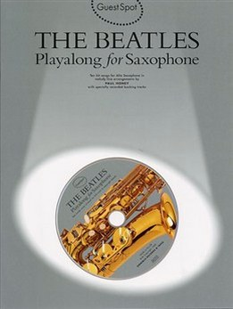 Paul Honey - The Beatles - Playalong For Saxophon, Playalong For Clarinet (Eb, Bb)