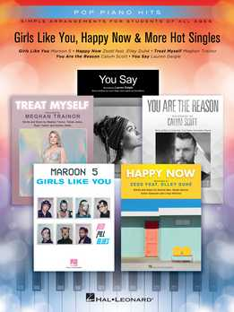 Pop Piano Hits - Girls Like You, Happy Now & More Hot Singles