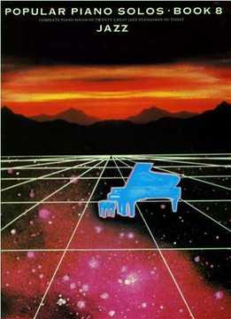 Popular Piano Solos Book 8 - Jazz