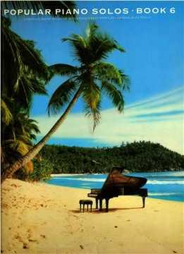 Popular Piano Solos. Book 6