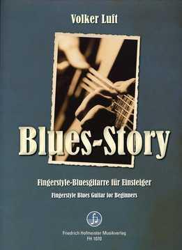 Volker Luft - Blues Story - Fingerstyle Blues Guitar For Beginners