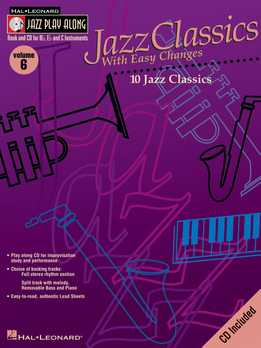 Jazz Play-Along Vol. 06 - Jazz Classics With Easy Changes