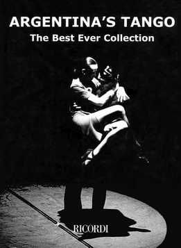 Argentina's Tango - The Best Ever Collection