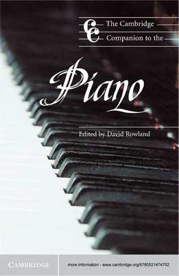 David Rowland - The Cambridge Companion To The Piano