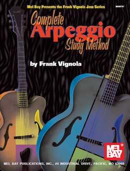 Frank Vignola - Complete Arpeggio Study Method