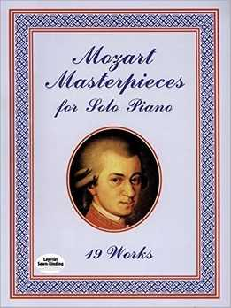 Mozart Masterpieces - 19 Works For Solo Piano
