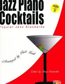 Bob Kail - Jazz Piano Cocktails Vol. 1