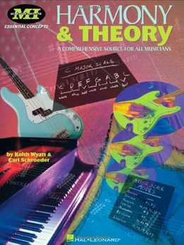Carl Schroeder, Keith Wyatt - Harmony & Theory - A ComprehensiveCarl Schroeder, Keith Wyatt - Harmony & Theory - A Comprehensive Source For All Musicians