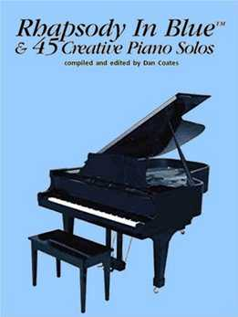 Dan Coates - Rhapsody In Blue & 45 Creative Piano Solos