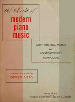 Denes Agay - The World Of Modern Piano Music