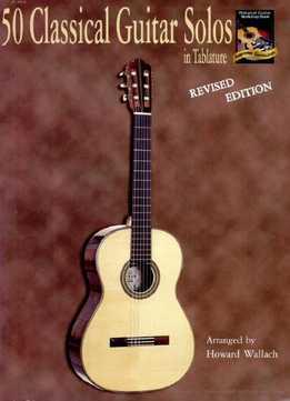 Howard Wallach - 50 Classical Guitar Solos