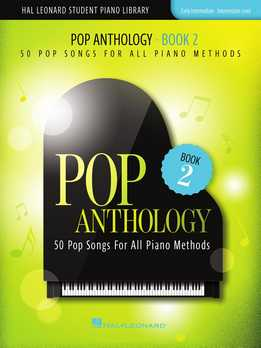 Pop Anthology - Book 2 - 50 Pop Songs For All Piano Methods