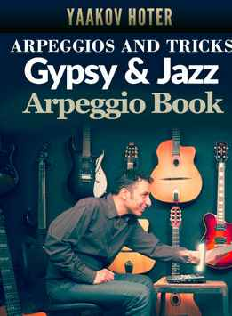 Yaakov Hoter - Gypsy And Jazz Arpeggio Book - Arpeggios And Tricks