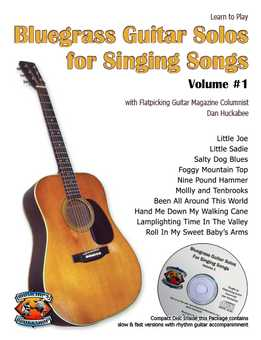Dan Huckabee - Bluegrass Guitar Solos For Singing Songs Vol. 1